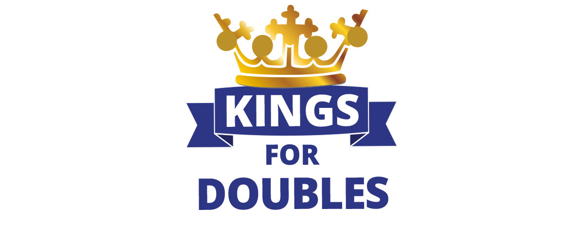 Kings for Doubles